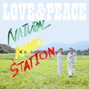 LOVE & PEACE/Natural Radio Station