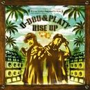 RISE UP/U-DOU & PLATY