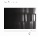 out of noise/坂本龍一