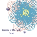 "Essence of life ""smile""/Soma"