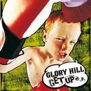 GET UP e.p./GLORY HILL