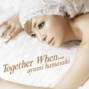 Together When.../浜崎あゆみ