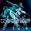 HOUND DOG ULTIMATE BEST/大友康平