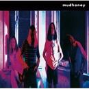 MUDHONEY/MUDHONEY