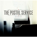 GIVE UP/THE POSTAL SERVICE