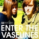 ENTER THE VASELINES/The Vaselines