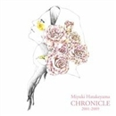 CHRONICLE 2001-2009/畠山美由紀