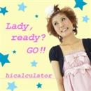 Lady,Ready? Go!!/hicalculator(ヒカリキュレーター)