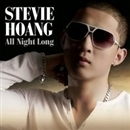 ALL NIGHT LONG/STEVIE HOANG