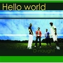 Hello world/D-naught
