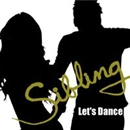 Let's Dance/SIBLING