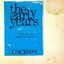 the early years [The Space Of The Sense] [The Music Humanized Is Here] + 1/UNCHAIN