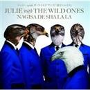 渚でシャララ/JULIE with THE WILD ONES