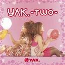 YAK.-Two-/YAK.