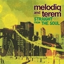 Straight From The Soul/Melodiq and Terem