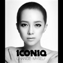 Change Myself/ICONIQ