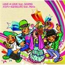 LOVE A LOVE feat.SEAMO / メロディーのようなLIFE feat.Metis/MEGARYU