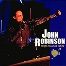 JOHN ROBINSON ~from juliana's tokyo~/JOHN ROBINSON