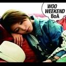 WOO WEEKEND/BoA