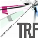 EZ DO DANCE retracked by Yasutaka Nakata(capsule)/TRF