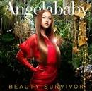 Beauty Survivor/Angelababy