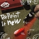 Repaint It New/S.M.N.