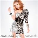 crossroad/浜崎あゆみ