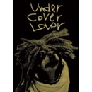 Stand by U(LOVERS COVER)/UNDER COVER LOVER