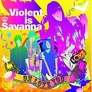 OH LOVE YOU/Violent is Savanna