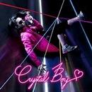 クリスタルボーイ/Crystal Boy