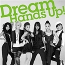 Hands Up!/Dream