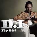 Fly Girl/D.I