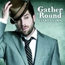 Gather 'Round/Elliott Yamin