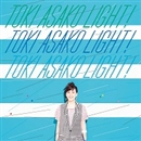 "TOKI ASAKO ""LIGHT!"" ~CM & COVER SONGS~/土岐麻子"