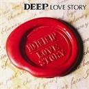 LOVE STORY/DEEP