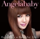 Everyday's a Beautiful Story/Angelababy