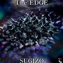 The EDGE/SUGIZO
