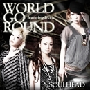 WORLD GO ROUND featuring lecca/SOULHEAD