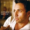 BACK TO ME/HOWIE D