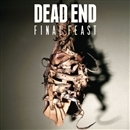Final Feast/DEAD END
