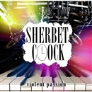 violent passion/SHERBET CLOCK