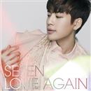 LOVE AGAIN/SE7EN