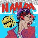 WAKE UP!!!/難波章浩-AKIHIRO NAMBA-