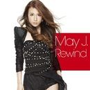Rewind/May J.