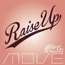 Raise Up/m.o.v.e