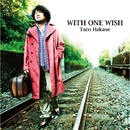 WITH ONE WISH/葉加瀬太郎