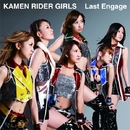 Last Engage/KAMEN RIDER GIRLS