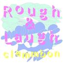 Rough & Laugh/クラムボン