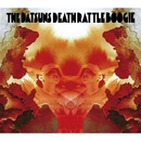 DEATH RATTLE BOOGIE./THE DATSUNS