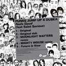 Feels Good (Feat. Saint Saviour) EP/Punks Jump Up / Dubka